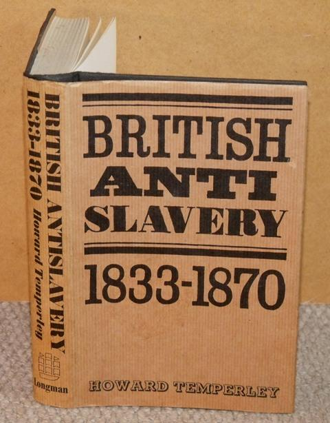 Image for British Anti Slavery. 1833-1870.