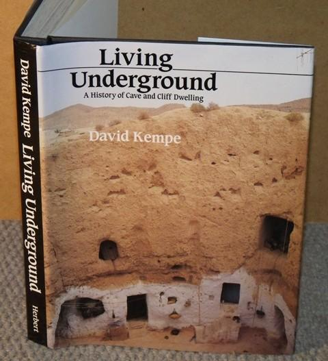 Image for Living Underground. A history of cliff and cave dwelling.