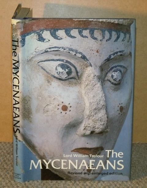 Image for The Mycenaeans. Revised edition. With 151 illustrations.