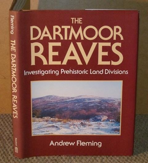 Image for The Dartmoor Reaves. Investigating Prehistoric Land Divisions.