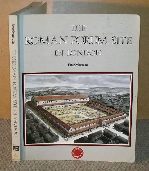Image for The Roman Forum Site in London. Discoveries before 1985. Museum of London.