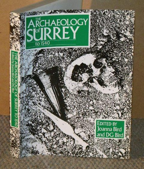 Image for The Archaeology of Surrey to 1540.