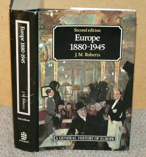 Image for Europe 1880 -1945. Second edition. A General History of Europe.