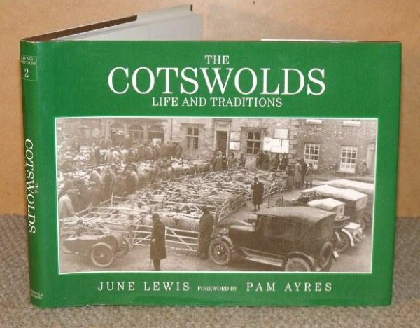Image for The Cotswolds Life and Traditions. Foreword by Pam Ayres.