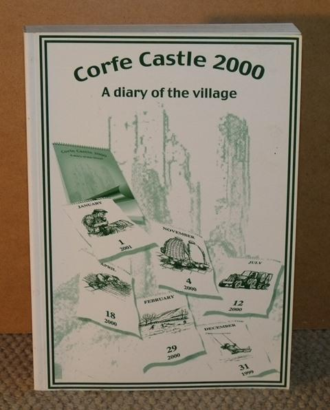 Image for Corfe Castle 2000. A diary of the village.