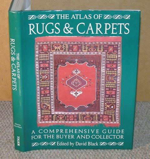 Image for The Atlas of Rugs and Carpets. A comprehensive guide for the buyer and collector.