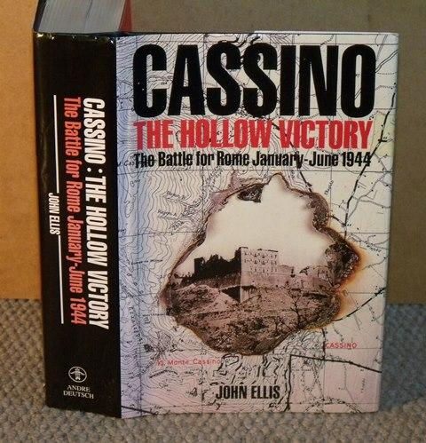 Image for Cassino The Hollow Victory. The Battle for Rome, January-June 1944.