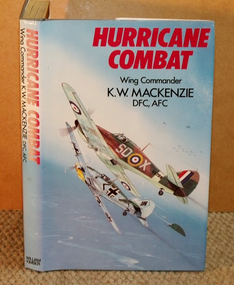 Image for Hurricane Combat. The Nine Lives of a Fighter Pilot. Foreword by Sir Denis Smallwood.