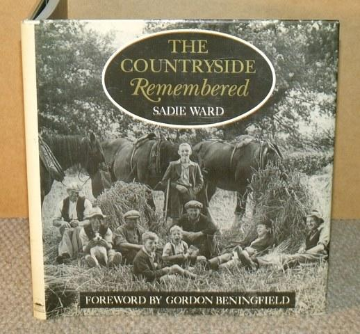 Image for The Countryside Remembered. Foreword by Gordon Beningfield.