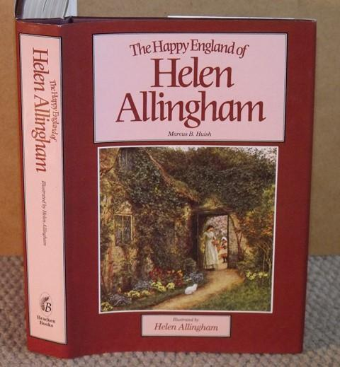 Image for The Happy England of Helen Allingham. Illustrated by Helen Allingham.