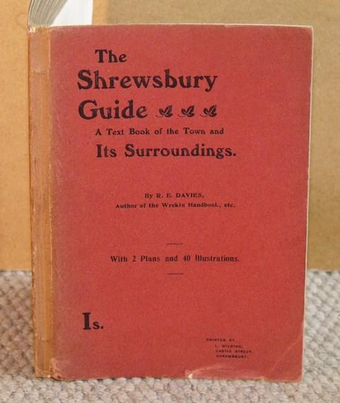 Image for The Shrewsbury Guide for Tourists. A Text Book of the Town and Its Surroundings. With plan and 40 illustrations.