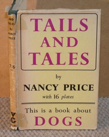 Image for Tails and Tales. This is a book about Dogs. With 16 plates. Signed copy.