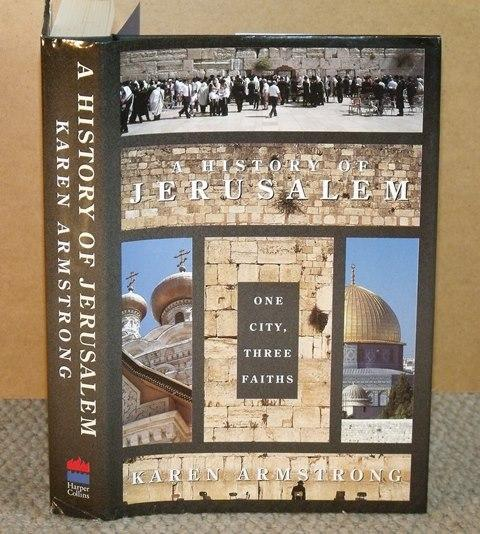 Image for A History of Jerusalem. One city, three faiths.