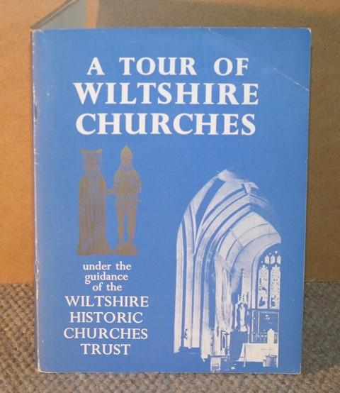 Image for A Tour of Wiltshire Churches. Under the Guidance of the Wiltshire Historic Churches Trust.