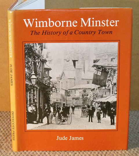 Image for Wimborne Minster. The History of a Country Town. Signed.