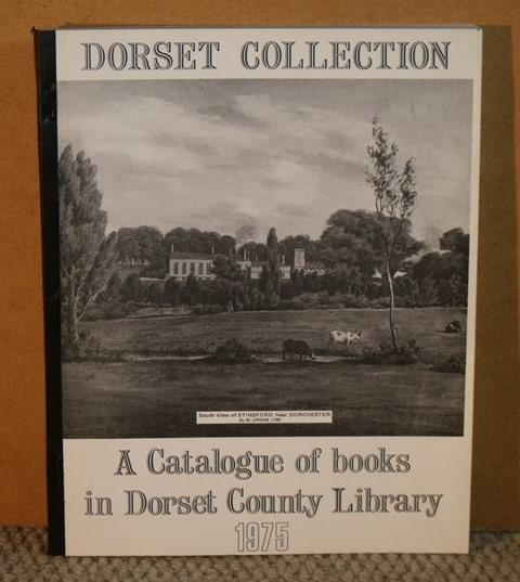 Image for Dorset Collection. A Catalogue of Books in Dorset County Library.