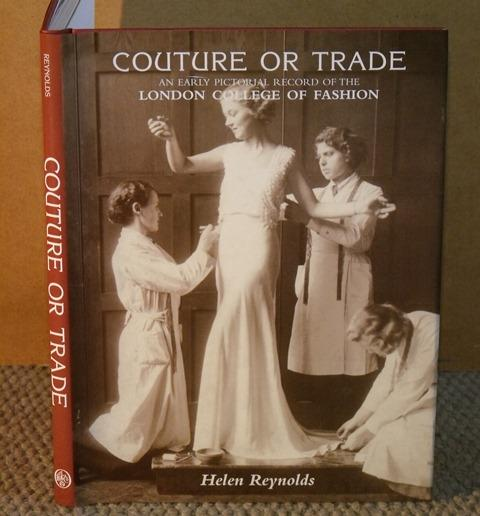 Image for Couture or Trade. An early pictorial record of the London College of Fashion.