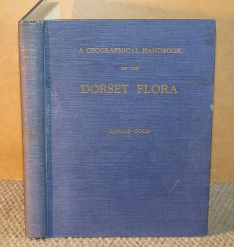 Image for A Geographical Handbook of the Dorset Flora. Includes a chapter on The Soils of Dorset. By K.L. Robinson. With frontispiece and 42 maps.