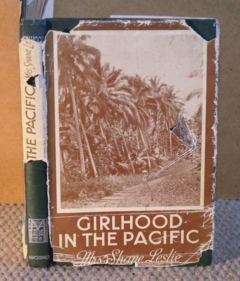Image for Girlhood in the Pacific. Samoa - Philippines - Spain.