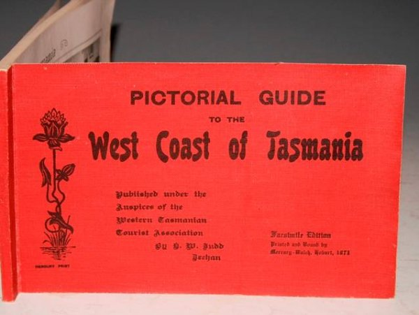 Image for Pictorial Guide to the West Coast of Tasmania. Published under the Auspices of the Western Tasmanian Tourist Association. Facsimile Edition.
