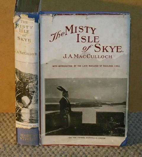 Image for The Misty Isle of Skye. Its scenery, its people, its story. With introduction by the late Macleod of Macleod.