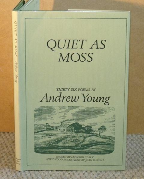 Quiet as Moss. Thirty-Six Poems. With wood engravings by Joan Hassall, Chosen by Leonard Clark.