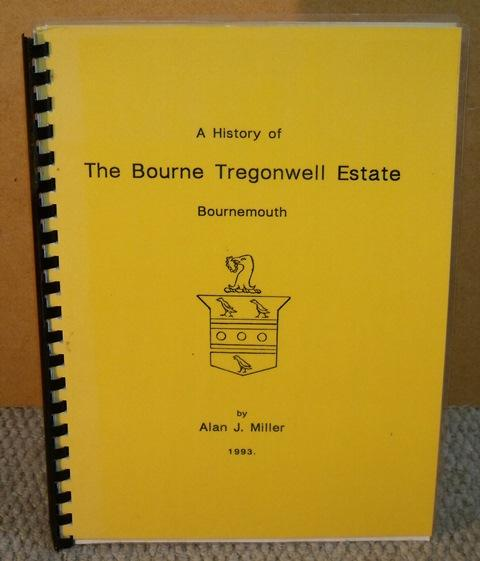 Image for A History of The Bourne Tregonwell Estate. Bournemouth.