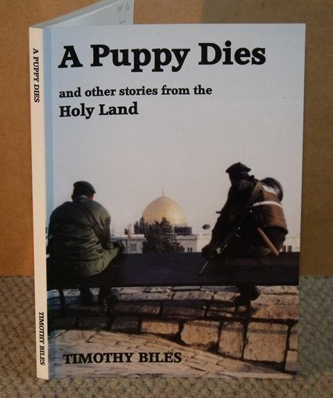 Image for A Puppy Dies and other stories from the Holy Land. Signed copy.