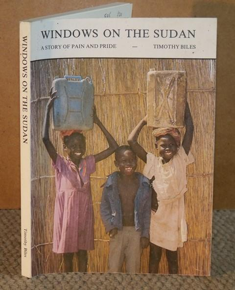 Image for Windows on the Sudan A Story of Pain and Pride. Signed copy.