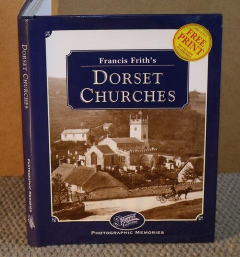 Image for Dorset Churches Francis Frith's Photographic Memories.