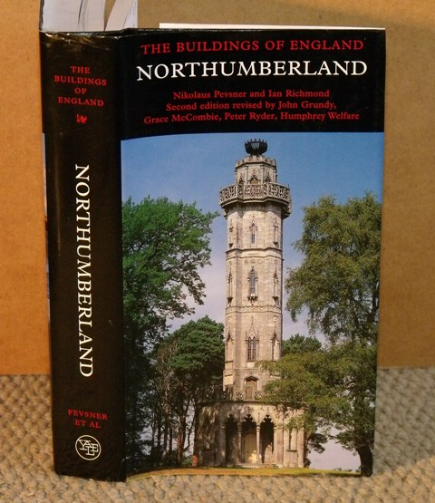 Image for Northumberland.  The Buildings of England. Revised by John Grundy et al. Industrial Buildings by Stafford Linsley.