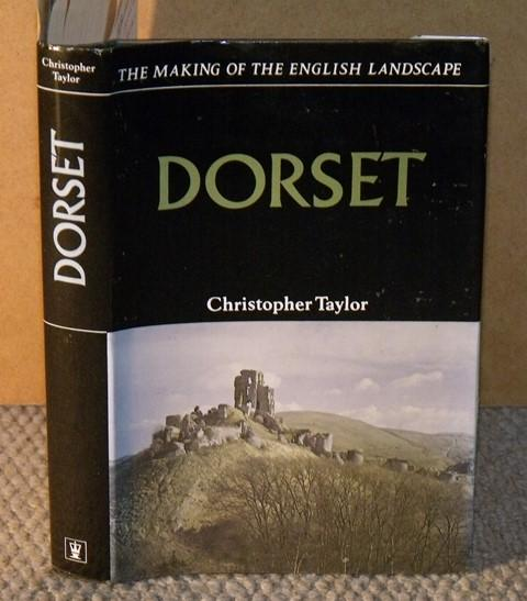 Image for Dorset. The Making of the English Landscape.