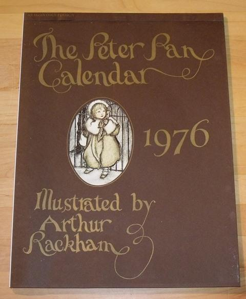 Image for The Peter Pan Calendar 1976. Illustrated by Arthur Rackham. Days and months in English, German and French.