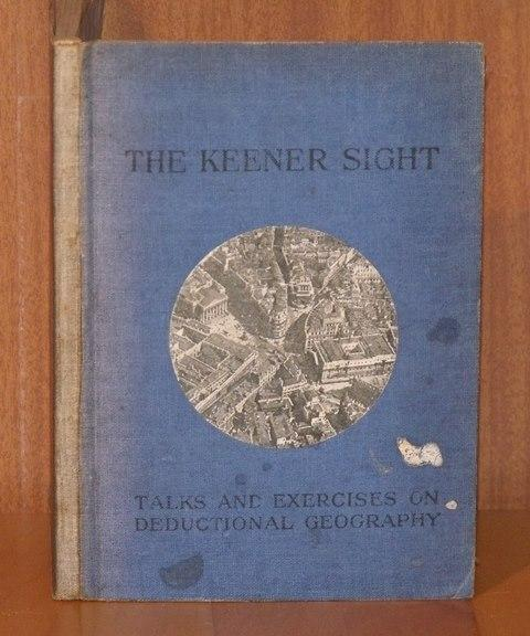 Image for The Keener Sight. Talks and Exercises on Deductional Geography.