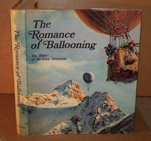 Image for The Romance of Ballooning. The Story of the Early Aeronauts.