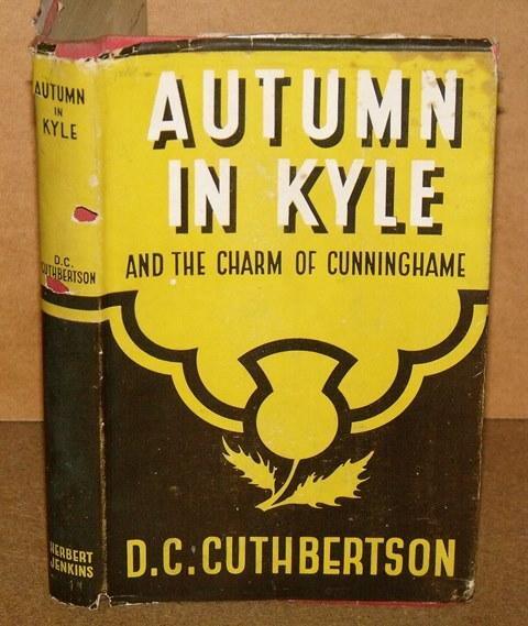 Image for Autumn in Kyle and the Charm of Cunninghame.