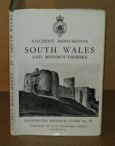Image for Illustrated Regional Guides to Ancient Monuments in the ownership or guardianship of The Ministry of Works. Volume IV South Wales and Monmouthshire. 3rd Edition (Enlarged).