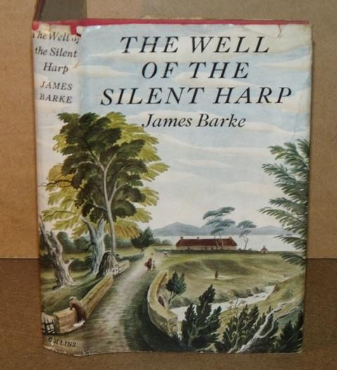 Image for The Well of the Silent Harp. A novel of the life and loves of Robert Burns.