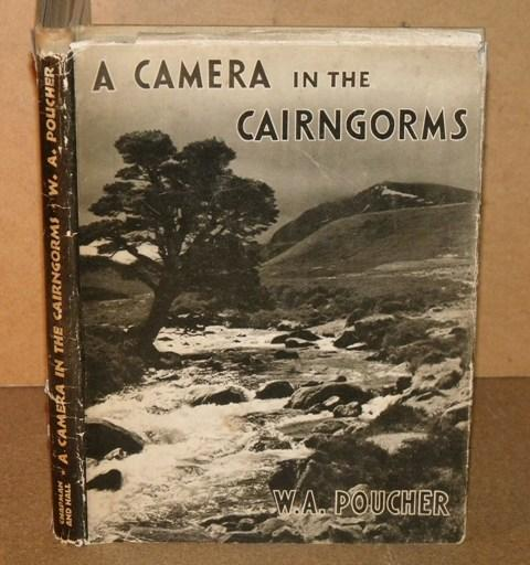 Image for A Camera in The Cairngorms. With Ninety-three Photographs by the Author.