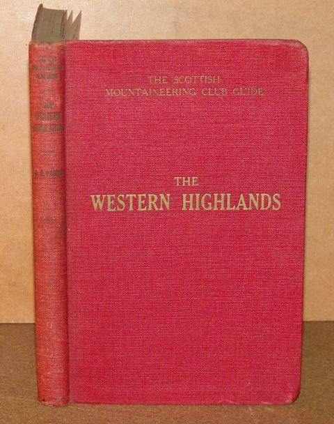 Image for The Western Highlands. The Scottish Mountaineering Club. With 34 illustrations and a map.
