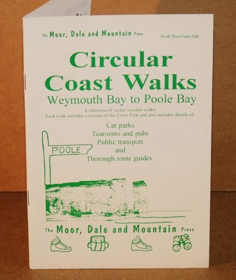 Image for Circular Coast Walks. Weymouth to Poole Bay. A selection of scenic circular walks. Each walk includes a section of the Coast Path and also includes details of Carparks, Tearooms and pubs, Public transport, and thorough route guides.