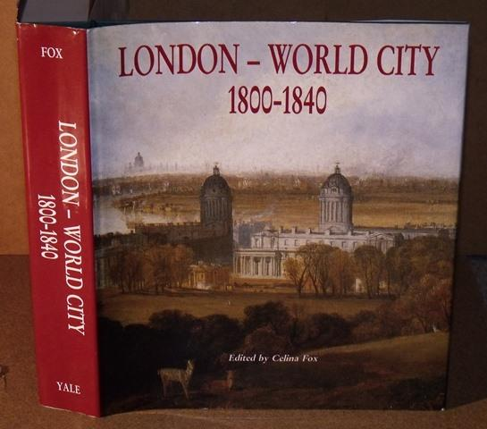 Image for London World City 1800-1840.
