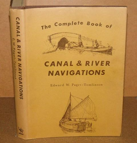 Image for The Complete Book of Canal and River Navigations. Illustrated by A.J.Lewery and C.V.Waine with Maps by R.J.Dean. Signed copy.