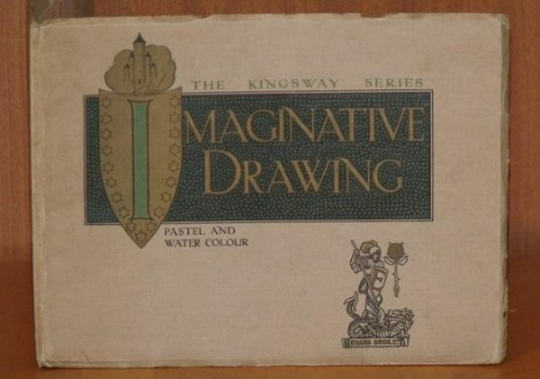 Image for Imaginative Drawing. The Kingsway Series. Third edition.