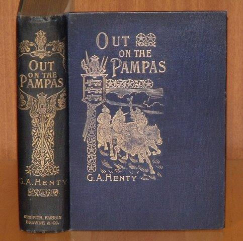 Image for Out on the Pampas. Or: The Young Settlers.With illustrations by Frank Feller.