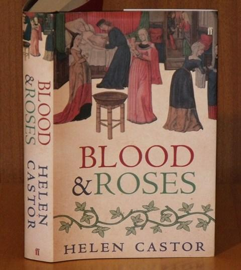 Image for Blood and Roses. The Paston Family in the Fifteenth Century.
