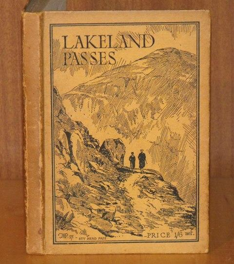 Image for Lakeland Passes. Including some charming Walks through the District. With twelve illustrations and a map. Third edition.