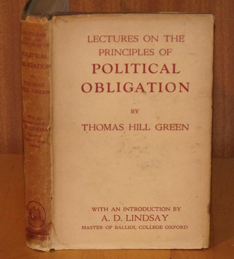 Image for Lectures on the Principles of Political Obligation. With an introduction by A.D.Lindsay. Reprinted from Green's Philosophical works, vol II. With a preface by Bernard Bosanquet.
