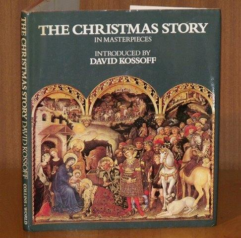 Image for The Christmas Story in Masterpieces. Introduced by David Kossoff.