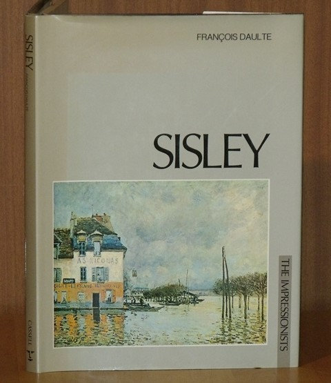 Image for Alfred Sisley. The Impressionists.
